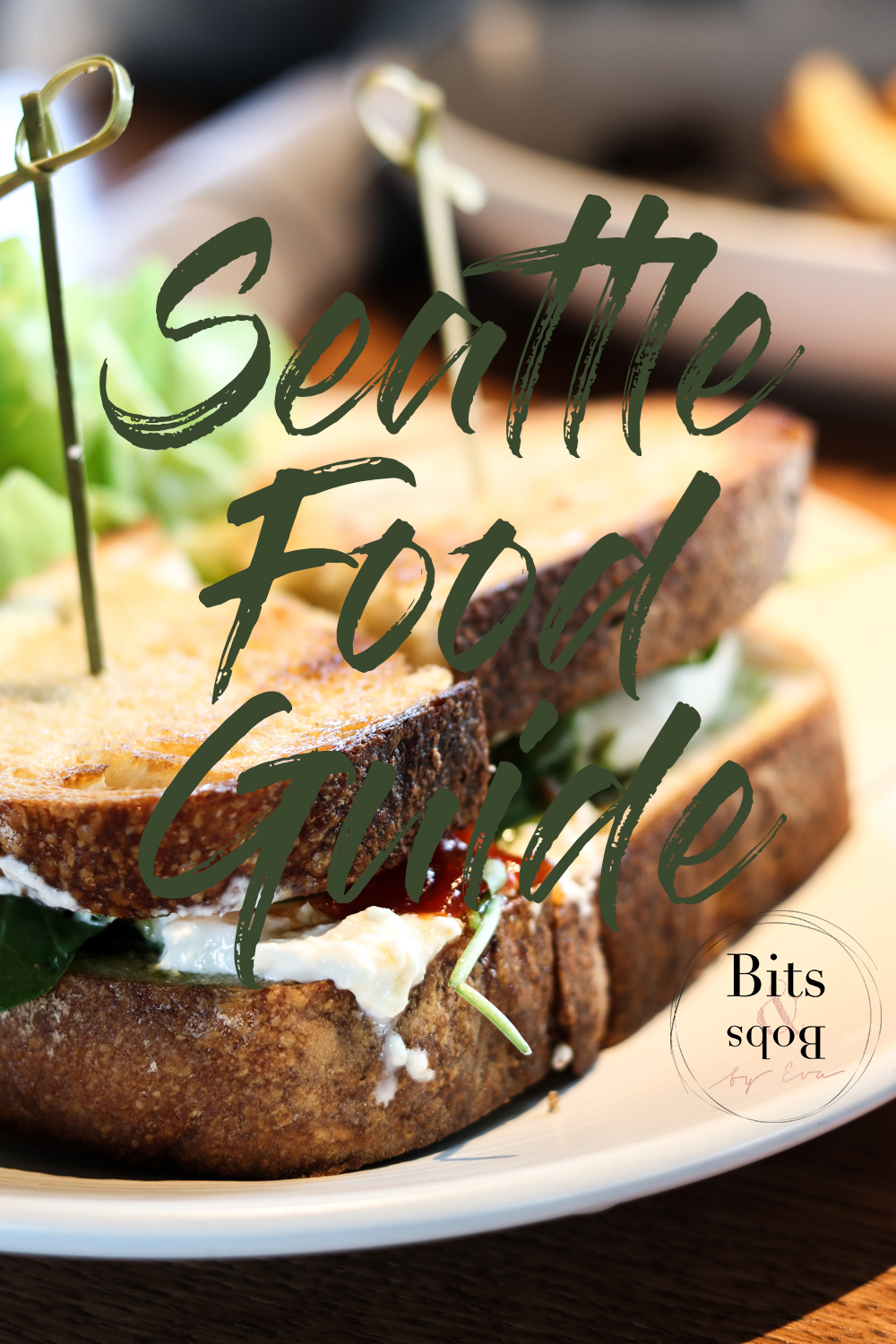 Seattle Food Guide auf Bits and Bobs by Eva
